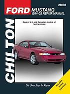 Chilton's Ford Mustang 1994-04 repair manual