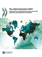 Tax Administration 2017 - Comparative Information on OECD and Other Advanced and Emerging Economies.