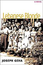 Lebanese blonde : a novel