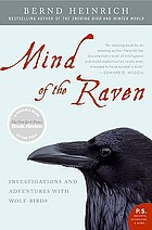 Mind of the raven : an investigation into the mind of the raven