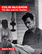 Colin McCahon : the man and the teacher
