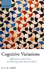 Cognitive variations : reflections on the unity and diversity of the human mind