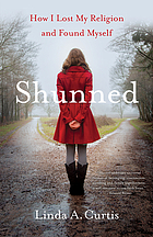 Shunned : how I lost my religion and found myself