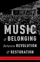 Music and Belonging Between Revolution and Restoration