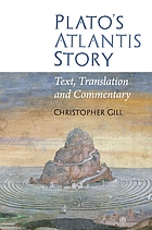 Plato's Atlantis story : text, translation and commentary