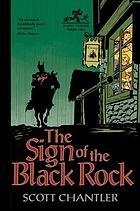 Three thieves. Book 2, The sign of the black rock