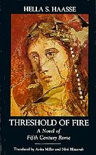 Threshold of fire : a novel of fifth century Rome
