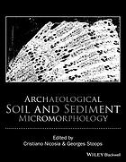 Encyclopedia of Archaeological Soil and Sediment Micromorphology.