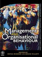 Management and organisational behaviour : contemporary challenges and future directions