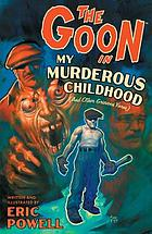 The Goon. 2, In my murderous childhood (and other grievous yarns)