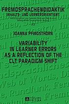 Variability in Learner Errors as a Reflection of the CLT Paradigm Shift.