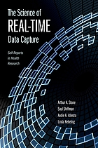 The science of real-time data capture : self-reports in health research