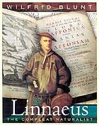 Linnaeus : the compleat naturalist