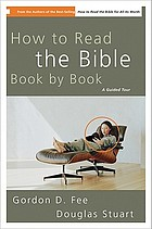 How to read the Bible book by book : a guided tour