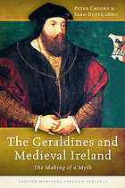 The Geraldines and medieval Ireland : the making of a myth