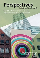 New Stakeholders of Urban Change: A Question of Culture and Attitude?