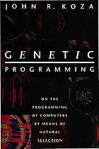 Genetic programming : on the programming of computers by means of natural selection