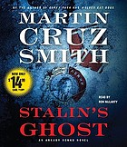 Stalin's ghost : an Arkady Renko novel