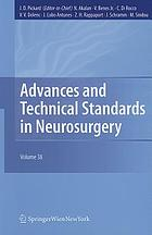 Advances and technical standards in neurosurgery. Vol. 38