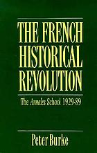 The French historical revolution : the Annales school, 1929-89