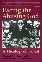 Facing the abusing God : a theology of protest