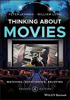 Thinking about movies : watching, questioning, enjoying