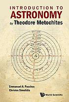 Introduction to astronomy by Theodore Metochites (Stoicheiosis Astronomike 1.5-30)
