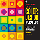 Color design workbook : a real-world guide to using color in graphic design