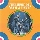 The best of Sam & Dave.