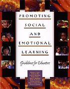 Promoting social and emotional learning : guidelines for educators
