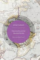 Transatlantic transitions : back to the global future?