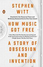 How Music Got Free.