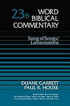 Song of songs. Lamentations / Paul R. House.