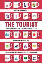 The tourist : a new theory of the leisure class