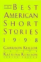 The Best American short stories, 1998 : selected from U.S. and Canadian magazines