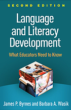 Language and literacy development : what educators need to know