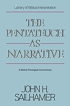 The Pentateuch as narrative : a biblical-theological commentary