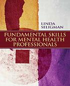 Fundamental skills for mental health professionals