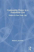 Community power in a postreform city : politics in New York City