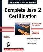 Complete Java 2 certification guide : study guide
