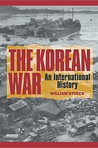 The Korean War : an international history