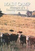 Main Camp : memoirs of a country gentleman