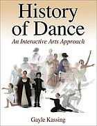 History of dance : an interactive arts approach