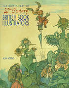 The dictionary of 20th century British book illustrators