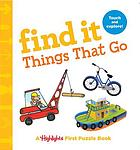 Find it. Things that go : a Highlights first puzzle book