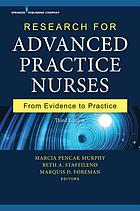 Research for advanced practice nurses : from evidence to practice