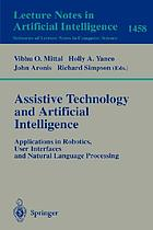 Assistive Technology and Artificial Intelligence Applications in Robotics, User Interfaces and Natural Language Processing