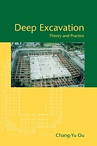 Deep Excavation :  Theory and Practice / Chang-Yu Ou.