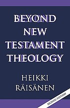 Beyond New Testament theology : a story and a programme