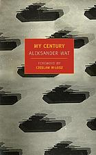My Century: The Odyssey of a Polish Intellectual.